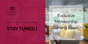 Clarendon Connect - Exclusive Membership